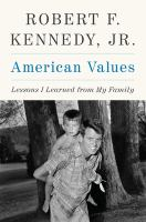 Media Cover for American Values : Lessons I Learned from My Family