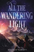 Media Cover for All the Wandering Light.