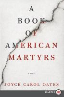 Media Cover for Book of American Martyrs [large print]