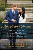Media Cover for American Princess : The Love Story of Meghan Markle and Prince Harry