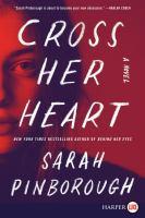 Media Cover for Cross Her Heart : A Novel