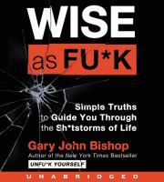 Media Cover for Wise As Fu*k: Wisdom to Guide You Through the Sh*tstorms of Life