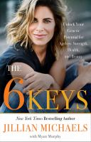 Media Cover for 6 Keys : Unlock Your Genetic Potential for Ageless Strength, Health, and Beauty