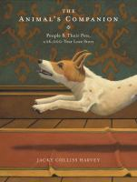 Media Cover for Animal's Companion : People & Their Pets, a 26,000-Year Love Story