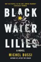 Media Cover for Black Water Lilies : A Novel