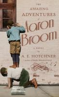 Media Cover for Adventures of Aaron Broom : A Novel