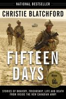 Media Cover for Fifteen Days: Stories of Bravery, Friendship, Life and Death from Inside the New