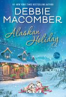 Media Cover for Alaskan Holiday : A Novel