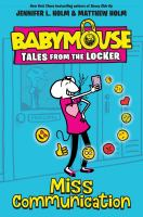 Media Cover for Babymouse : Tales from the Locke: Miss Communication