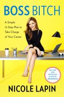 Media Cover for Boss Bitch : How to Be the Boss of You: Your Life, Your Work, and Your Business