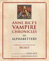 Media Cover for Anne Rice's Vampire Chronicles an Alphabettery