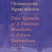 Media Cover for Dear Ljeawele, or a Feminist Manifesto in Fifteen [Audio Book]