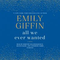 Media Cover for All We Ever Wanted : A Novel