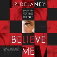 Media Cover for Believe Me : A Novel