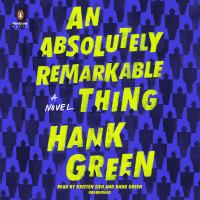 Media Cover for Absolutely Remarkable Thing : A Novel