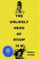 Media Cover for The Unlikely Hero of Room 13B