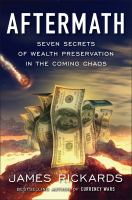 Media Cover for Aftermath : Seven Secrets of Wealth Preservation in the Coming Chaos