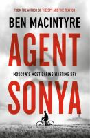 Media Cover for Agent Sonya: Moscow's Most Daring Wartime Spy