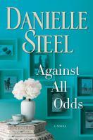 Media Cover for Against All Odds : A Novel