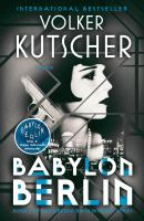 Media Cover for Babylon Berlin : A Gereon Rath Mystery