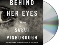 Media Cover for Behind Her Eyes : A Novel [sound recording (CD)]