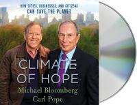 Media Cover for Climate of Hope : How Cities, Businesses, and Citizens Can Save the Planet [sound recording (CD)]