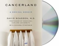 Media Cover for Cancerland : A Medical Memoir