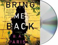 Media Cover for Bring Me Back : A Novel