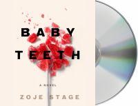 Media Cover for Baby Teeth : A Novel