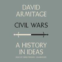 Media Cover for Civil Wars : A History in Ideas [sound recording (CD)].