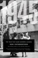 Media Cover for 1945: The Year That Made Modern Canada
