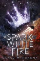 Media Cover for A Spark of White Fire.