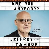 Media Cover for Are You Anybody : A Memoir [sound recording (CD)]