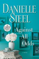 Media Cover for Against All Odds : A Novel [large print]