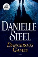 Media Cover for Dangerous Games : A Novel [large print]