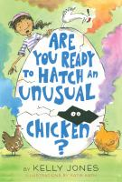 Media Cover for Are You Ready to Hatch an Unusual Chicken?