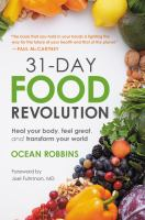 Media Cover for 31-Day Food Revolution : Heal Your Body, Feel Great, and Transform Your World