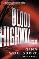 Media Cover for Blood highway : a novel