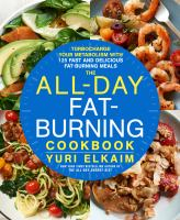 Media Cover for All-Day Fat-Burning Cookbook : Turbocharge Your Metabolism with 101 Fast and Delicious Fat-Burning Meals