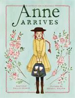 Media Cover for Anne Arrives : Inspired by Anne of Green Gables