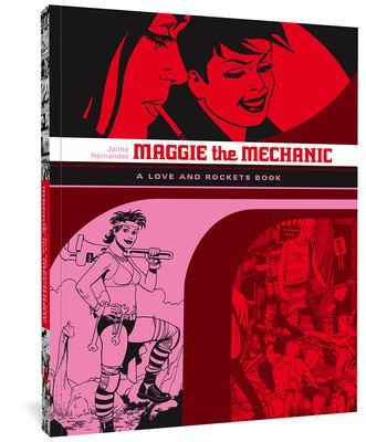 Maggie the Mechanic (Love & Rockets, Vol. 1)