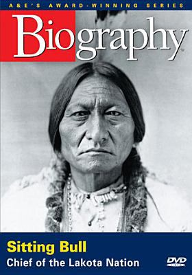 Sitting Bull: Chief of the Lakota Nation.